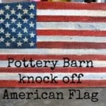 Pottery Barn Inspired Pallet Flag