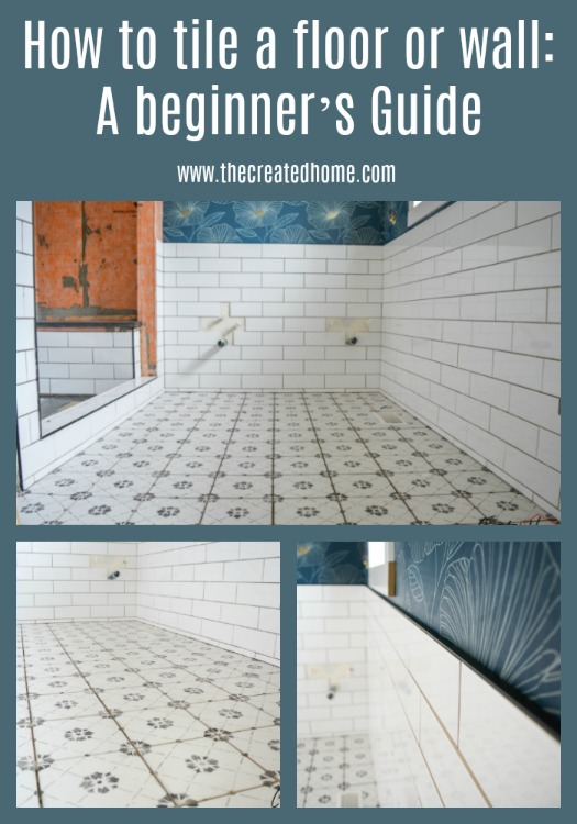 How to tile a floor or wall: a beginner's guide